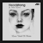 Headstrong feat. Stine Grove - Love Until It Hurts
