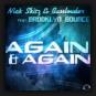 Nick Skitz & Basslouder feat. Brooklyn Bounce - Again & Again