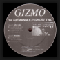 Gizmo - The Gizmania E.P. Ghost Two