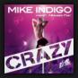 Mike Indigo feat. HouseTec - Crazy 2k12