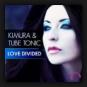 Kimura & Tube Tonic - Love Divided