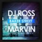DJ Ross & Marvin - Baker Street