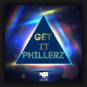 Phillerz - Get It
