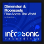Dimension & Moonsouls - Rise Above The World