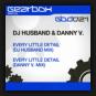 DJ Husband & Danny V. - Every Little Detail