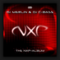 DJ Merlin & DJ C-Bass - The NXP Album