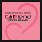 Robbie Rivera pres. Keylime - Girlfriend