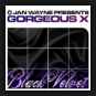 Jan Wayne pres. Gorgeous X - Black Velvet