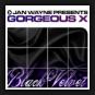 Jan Wayne pres. Gorgeous X - Black Velvet