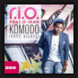 R.I.O. feat. U-Jean - Komodo (Hard Nights)