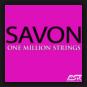 Savon - One Million Strings