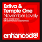 Estiva & Temple One - November Lovely