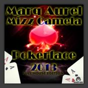 [Obrazek: 11-04-2013--marq-aurel-mizz-camela-pokerface-2013_b.png]