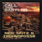 Nick Skitz & Technoposse - Call From Babylon