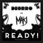 Deorro vs. MAKJ - Ready