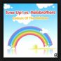 Tune Up! vs. ItaloBrothers - Colours Of The Rainbow