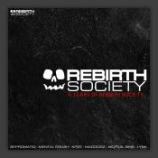 Six Years Of Rebirth Society