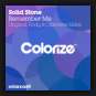 Solid Stone - Remember Me