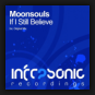 Moonsouls - If I Still Believe