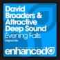 David Broaders & Attractive Deep Sound - Evening Falls