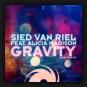 Sied Van Riel feat. Alicia Madison - Gravity