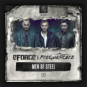 E-Force & Frequencerz - Men Of Steel