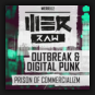 Outbreak and Digital Punk - Prison Of Commercializm