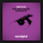 Mefjus - Far Too Close / Distantia