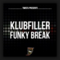 Klubfiller - Funky Break