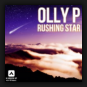 Olly P. - Rushing Star