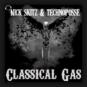 Nick Skitz & Technoposse - Classical Gas