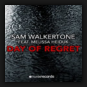 Sam Walkertone feat. Melissa Heiduk - Day Of Regret
