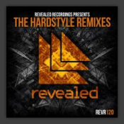 Revealed Recordings Presents The Hardstyle Remixes