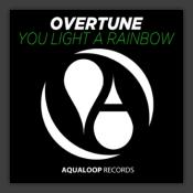 You Light A Rainbow