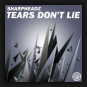 Sharpheadz - Tears Don't Lie