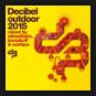 Various Artist - Decibel Outdoor 2015