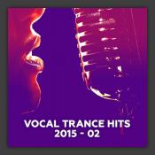 Vocal Trance Hits 2015-02