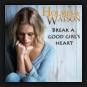 Holmes & Watson - Break A Good Girl's Heart