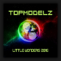 Topmodelz - Little Wonders 2016