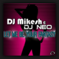 DJ Mikesh & DJ Neo - Let Me Be Your Fantasy