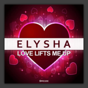 Love Lifts Me Up