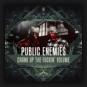 Public Enemies - Crank Up The Fuckin' Volume