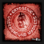 Cryogenic - Underground Madness