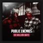 Public Enemies - Six Million Ways