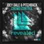 Joey Dale & Pitchback - Crowd Control