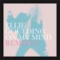 Ellie Goulding - On My Mind