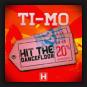 Ti-Mo - Hit The Dancefloor