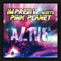Imprezive meets Pink Planet  - Alive