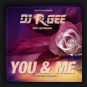 DJ R.Gee feat. Katharina - You & Me (Together Forever)