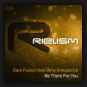 Dark Fusion feat. Amy Kirkpatrick - Be There For You